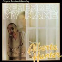 ALBERTA HUNTER REMEMBER MY NAME