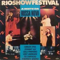 LEILA PINHEIRO OS CARIOCAS CARLOS LYRA AND OTHERS A NOITE DA BOSSA NOVA RIO SHOW FESTIVAL