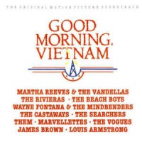 James Brown Louis Armstrong Beach Boys and others Good Morning Vietnam (The Original Motion Picture Soundtrack)